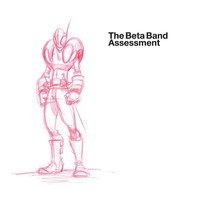 The Beta Band - Assessment