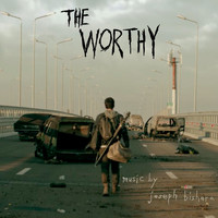 Joseph Bishara - The Worthy (Original Motion Picture Soundtrack)