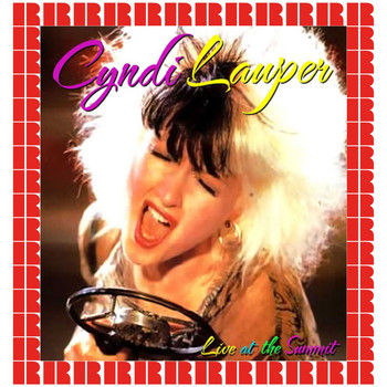 Cyndi Lauper - The Summit, Houston, October 10th, 1984 (Hd Remastered Edition)