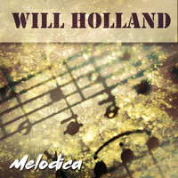 Will Holland - Melodica