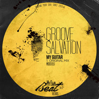 Groove Salvation - My Guitar