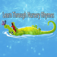 Songs For Children - Learn Through Nursery Rhymes