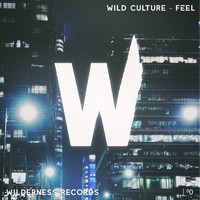 Wild Culture - Feel