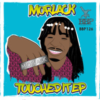 Morlack - Touched It EP