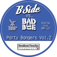 B-Side - Party Bangers, Vol. 2