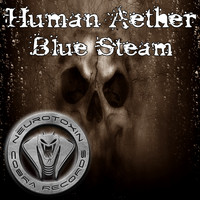 Human Aether - Blue Steam