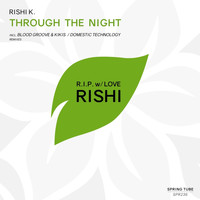 Rishi K. - Through the Night