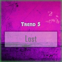 Trend 5 - Lost