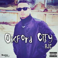 Ajc - Oxford City (Explicit)