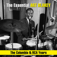 Art Blakey & The Jazz Messengers - The Essential Art Blakey - The Columbia & RCA Years
