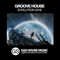 Various Artists - Groove House Evolution 2018