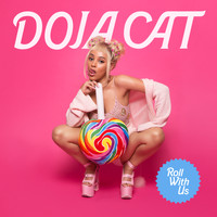 Doja Cat - Roll With Us (Explicit)