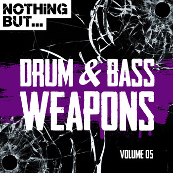 Various Artists - Nothing But... Drum & Bass Weapons, Vol. 05