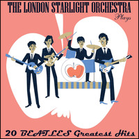 London Starlight Orchestra - The Beatles Songbook