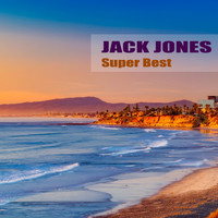 Jack Jones - Super Best
