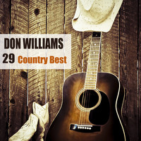 Don Williams - 29 Country Best