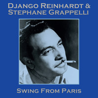 Django Reinhardt & Stephane Grappelli - Swing from Paris - The Best Of