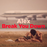 Wild Child - Alex / Break You Down