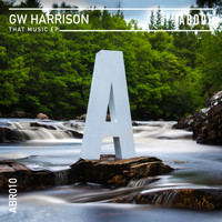 GW Harrison - That Music EP