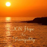 Yoga Sounds - 2018 Hope for Tranquility