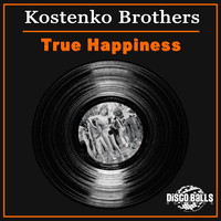 Kostenko Brothers - True Happiness