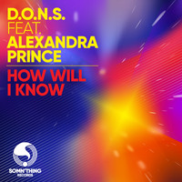 D.O.N.S. - How Will I Know (Remixes)