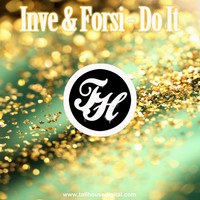 Inve & Forsi - Do It