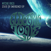 Mitchie Rikzu - State of Emergency EP