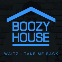Waitz - Take Me Back