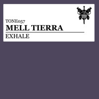 Mell Tierra - Exhale
