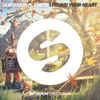 DubVision - I Found Your Heart (feat. Emeni)