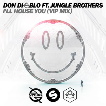 Don Diablo - I'll House You (feat. Jungle Brothers) (VIP Mix)