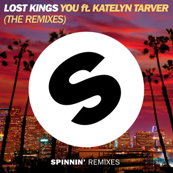 Lost Kings - You (feat. Katelyn Tarver) (The Remixes)