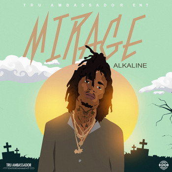 Alkaline - Mirage (Produced by Jahvy)