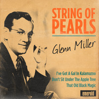 Glenn Miller - String of Pearls