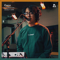 Cuco - Cuco on Audiotree Live