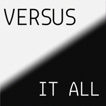 Versus - It All