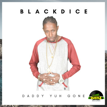 Black Dice - Daddy Yuh Gone