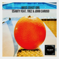 Trez - West Coast Girl (feat. Trez & John Caruso)