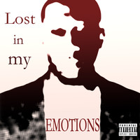 Legacy - Lost in My Emotions