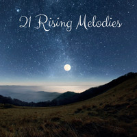 Nature Sounds - 21 Rising Melodies
