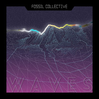 Fossil Collective - Waves
