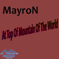 MayroN - At Top of Mountain of the World