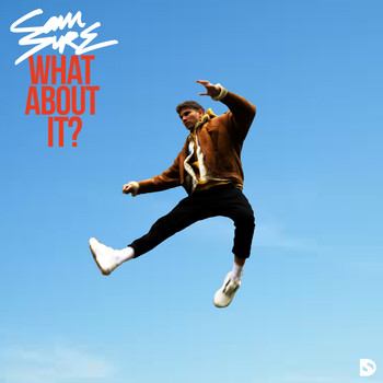 Sam Sure - What About It?