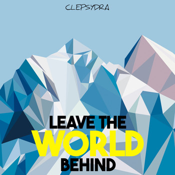 Various Artists - Leave the World Behind