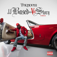 Yukmouth - JJ Based on a Vill Story Three (Explicit)