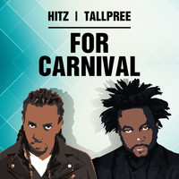 Hitz - For Carnival (feat. Tallpree)