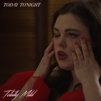 Totally Mild - Today Tonight