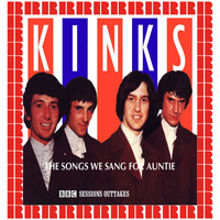 The Kinks - The Songs We Sang For Auntie (BBC Sessions Outtakes) (Hd Remastered Edition)