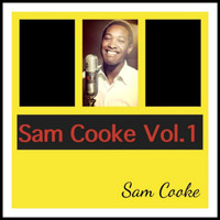 Sam Cooke - Sam Cooke Vol. 1